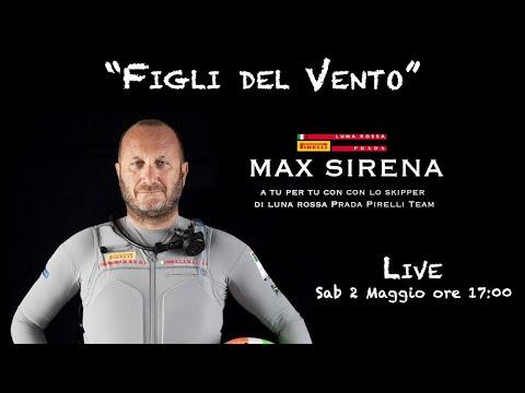 """""""I Figli del Vento con... MAX SIRENA"""""""